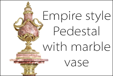 Empire pedestal